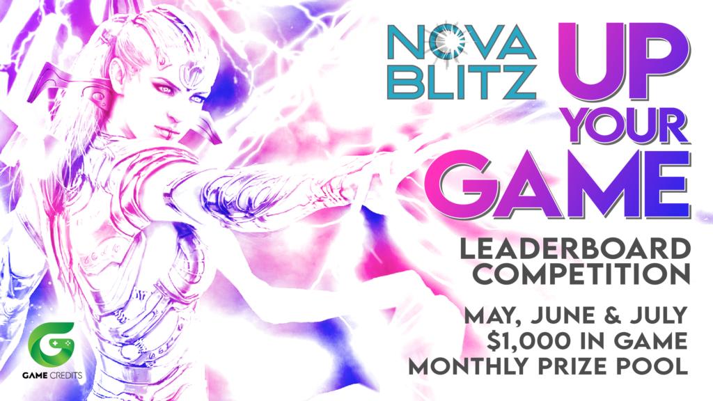 """Up Your GAME"" Nova Blitz 2021 Leaderboard Rewards Program - GAME Credits"