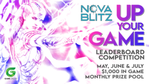 """Up Your GAME"" Nova Blitz 2021 Leaderboard Rewards Program"