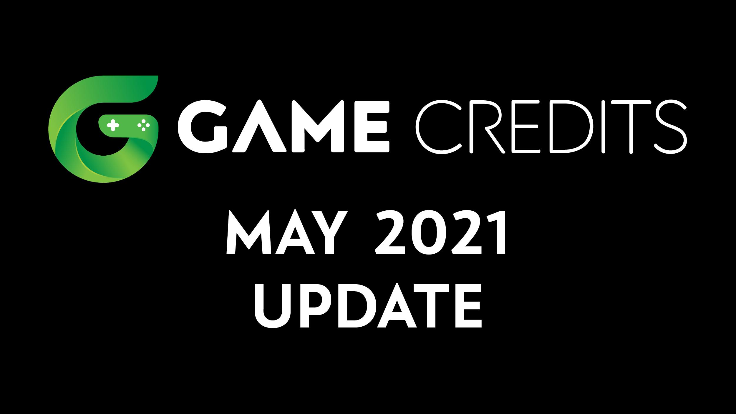 GAME Credits May 2021 Update - GAME Credits