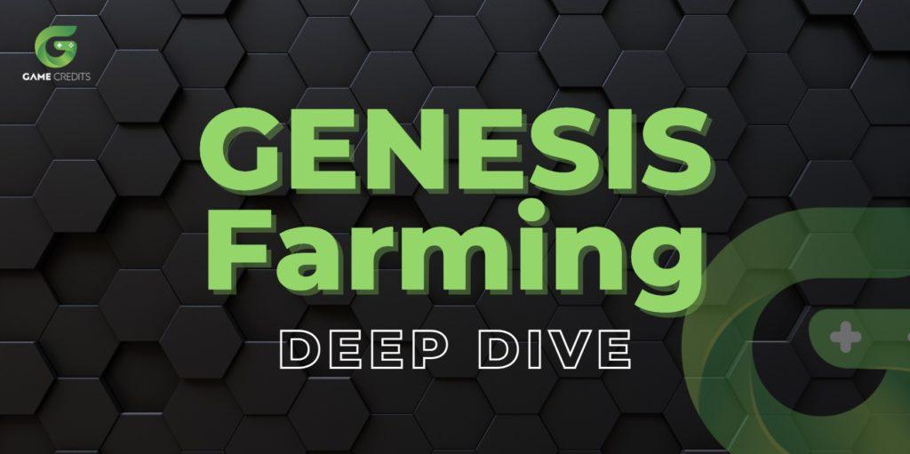 Genesis Farming Deep Dive Header Image